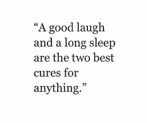 quote, laugh, and sleep image