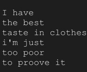 clothes, poor, and quote image