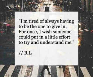 quotes, tired, and understand image