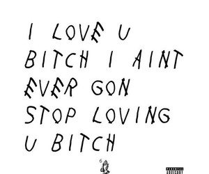 Drake, love, and funny image