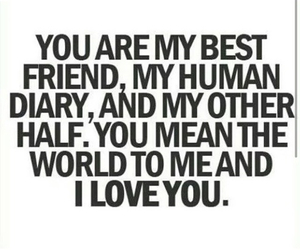 love, best friends, and quotes image