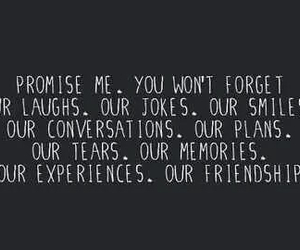 friendship, quotes, and promise image