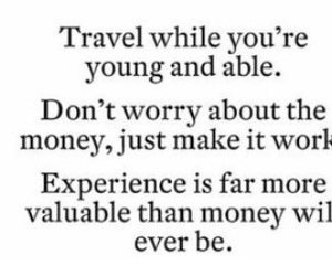 travel, life quote, and passion image