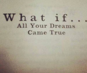 all, dreams, and if image