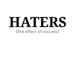 haters, success, and quote image