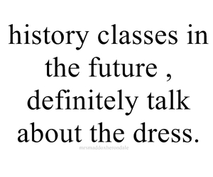 funny, history, and the dress image