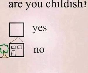 funny, childish, and quotes image