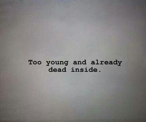 young, dead, and sad image