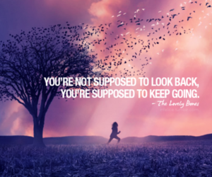 quote, life, and keep going image