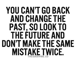 quote, past, and mistakes image