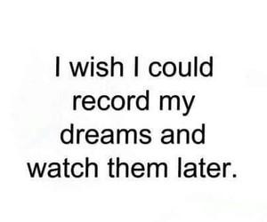 Dream, record, and sleep image