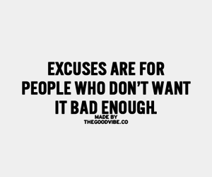 excuse and motivation image