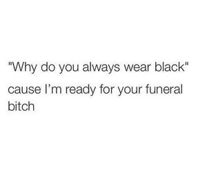 black, bitch, and funeral image