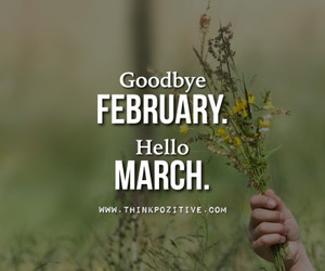 march, february, and goodbye image