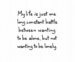 life, lonely, and quote image