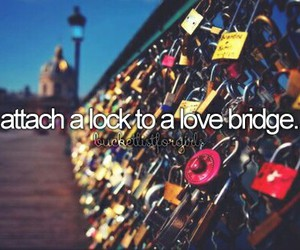 bucket list, love, and love bridge image