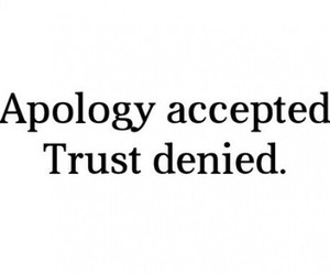 trust, apology, and quote image