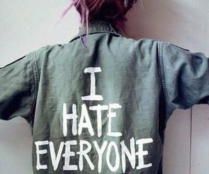hate, everyone, and i image