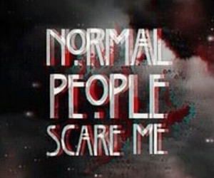 ahs, scare, and normal people scare me image