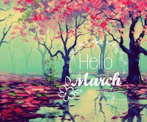 hello. march. ❤✌ image