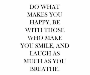 quote, smile, and laugh image