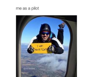 funny, lol, and pilot image
