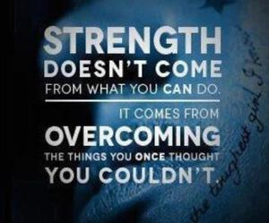 strength, quotes, and overcome image