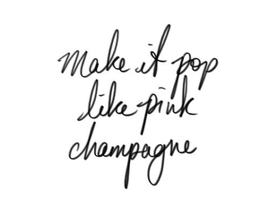 quotes, pink, and champagne image