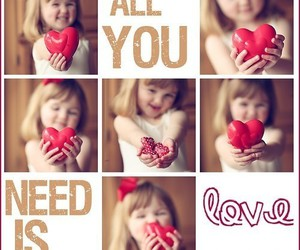 love, all, and need image