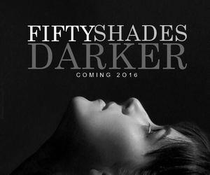 fifty shades darker, fifty shades of grey, and dakota johnson image