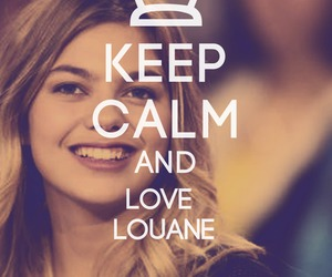 keep calm and louane image