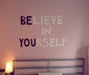 believe, you, and yourself image