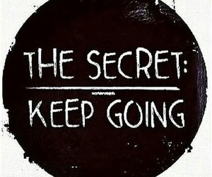 secret, keepgoing, and don_notstop image