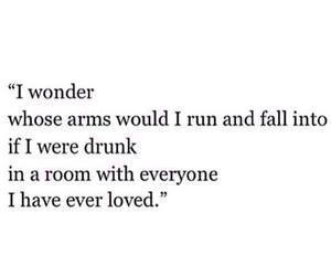 love, drunk, and quotes image