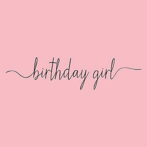 birthday, birthday girl, and quotes image