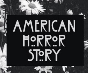 american horror story, flowers, and black and white image