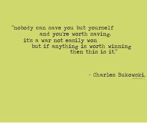 charles bukowski, don't give up, and nobody but you image