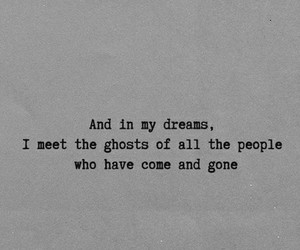 Dream, ghost, and quotes image