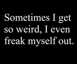 weird, freak, and quote image