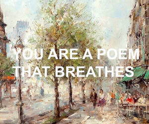 poem, quotes, and art image