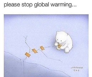 global warming, please, and global image