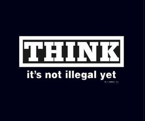 think, quote, and illegal image