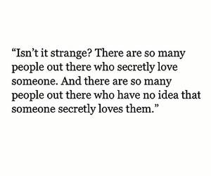 love, quotes, and strange image
