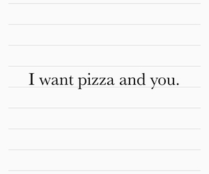 i want you, pizza, and love image