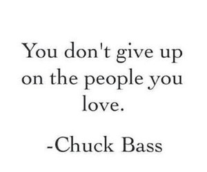 chuck bass, quote, and love image