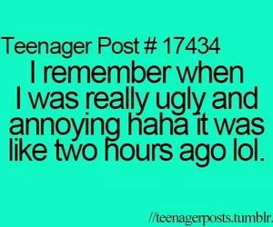 teenager post, funny, and ugly image