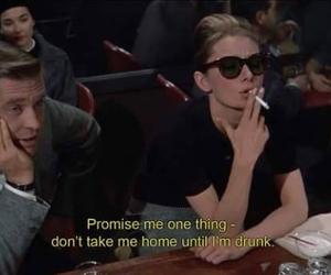 drunk, quotes, and audrey hepburn image