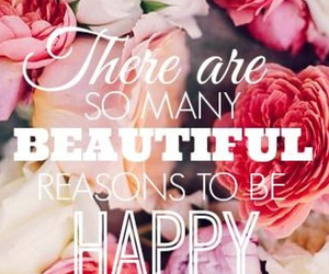 happy, beautiful, and quotes image