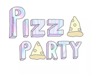 pizza, party, and overlay image