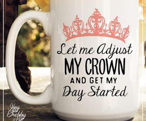 coffee mug, crown, and Queen image